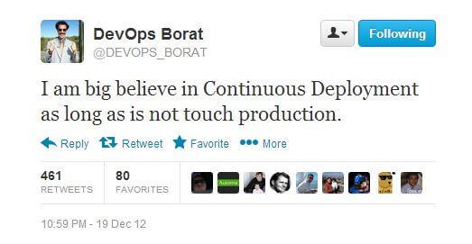 Devops Borat likes continuous deployment
