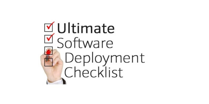 Ultimate Software Deployment Checklist & Deployment Plan
