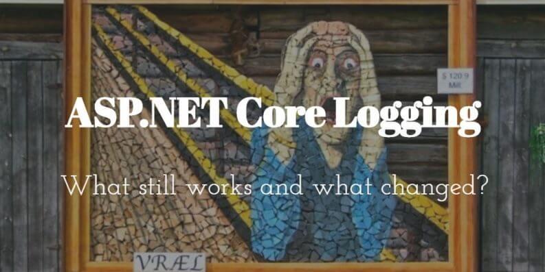 ASP .NET Core Logging