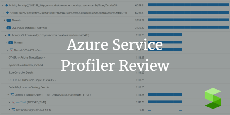 Azure Service Profiler review - How does it fit in your toolbox?