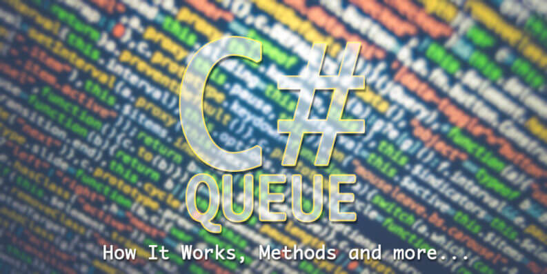 C# Queue, Methods, and Operations