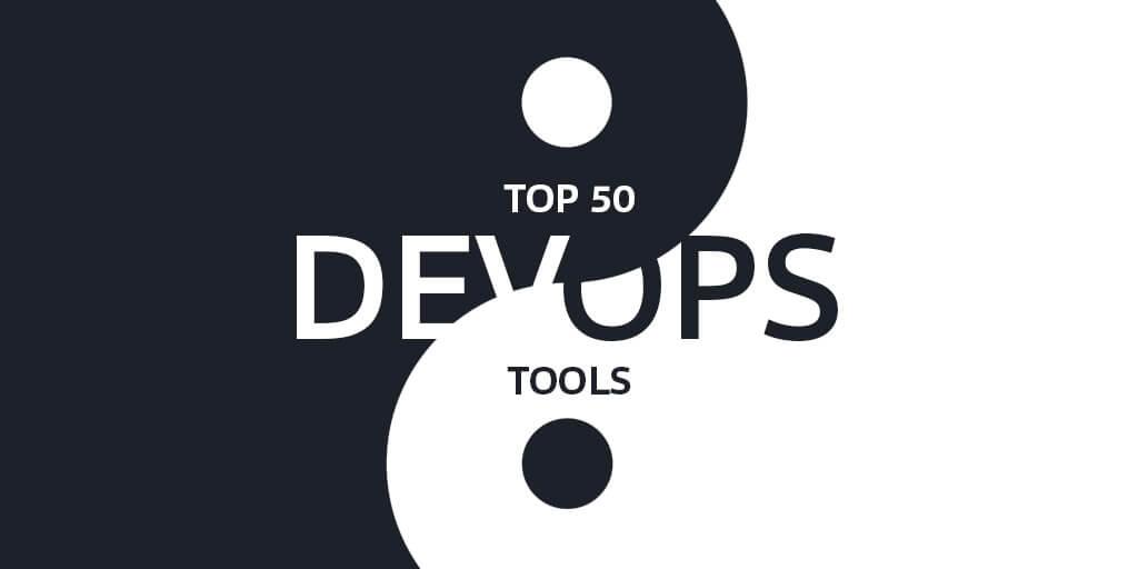 Top 50 DevOps Tools