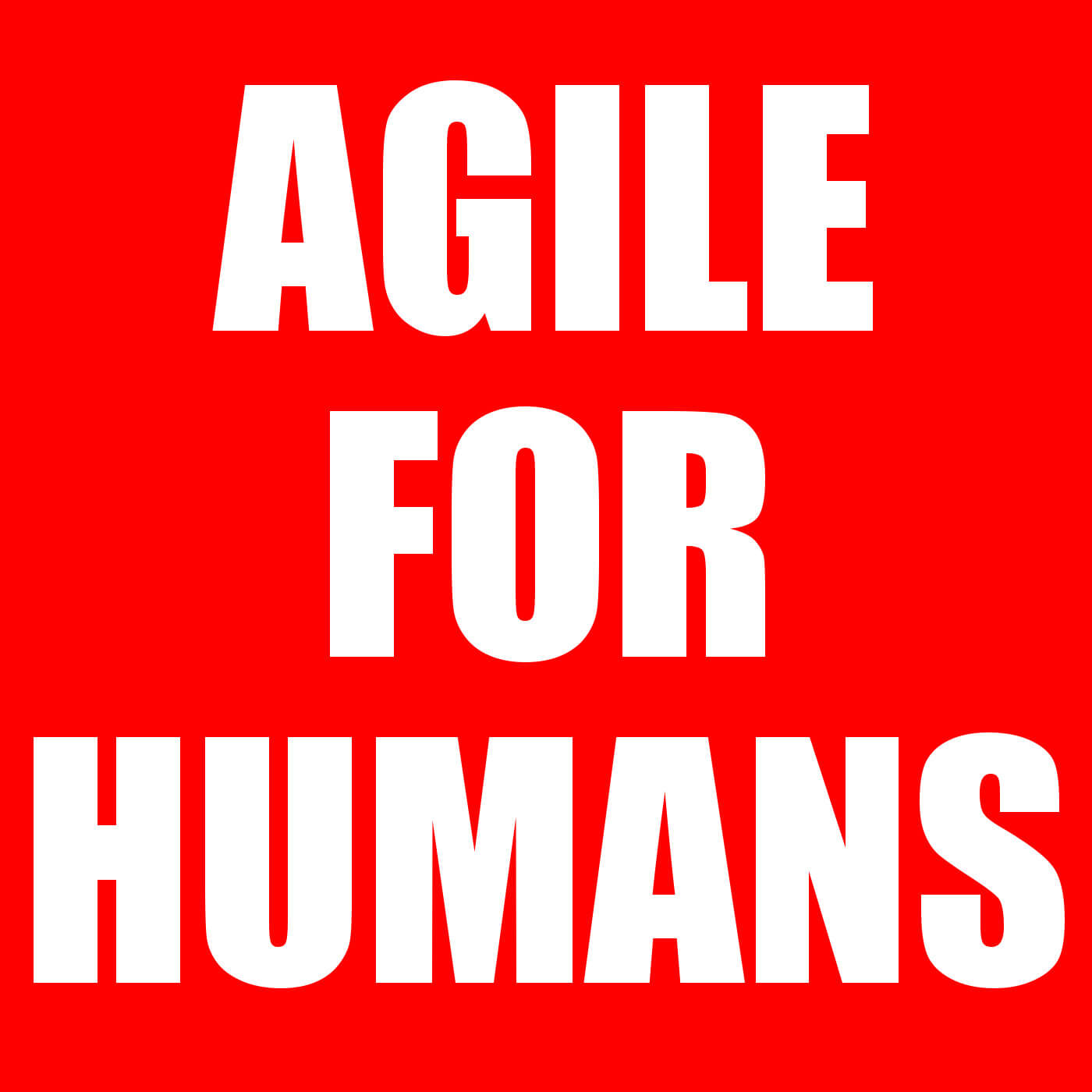 Agile for Humans Podcast