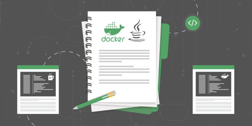 A Start to Finish Guide to Docker with Java