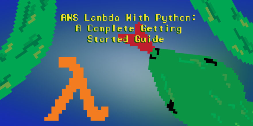 AWS Lambda with Python: A Complete Getting Started Guide