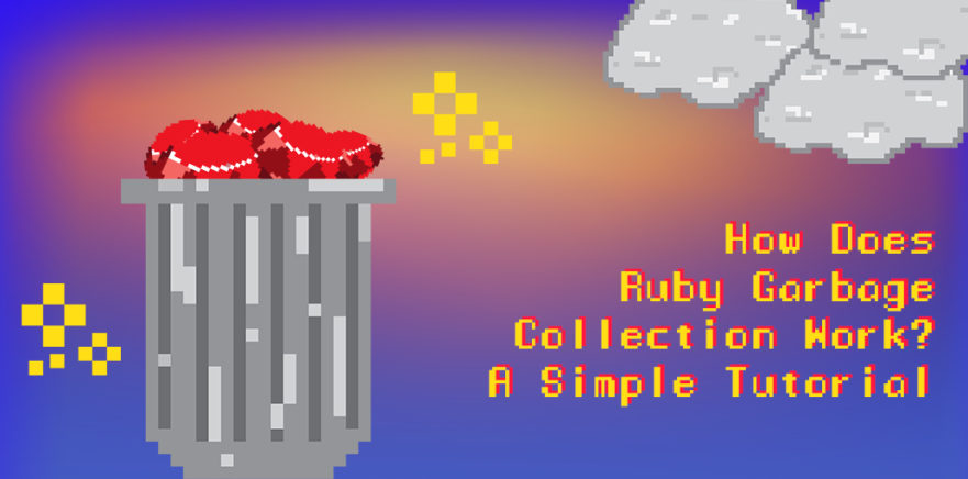 Ruby Garbage Collection