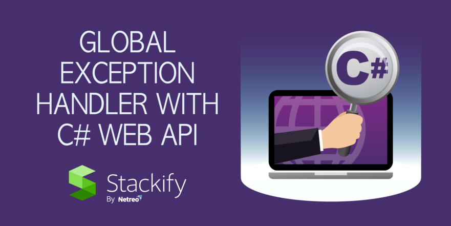 Global Exception Handler with C# Web API